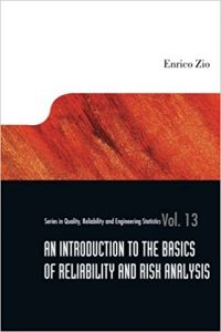 An Introduction to the Basics of Reliability and Risk Analysis