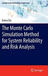 The Monte Carlo Simulation Method for System Reliability and Risk Analysis